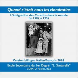 L'émigration des Coratins dans le monde de 1902 à 1959